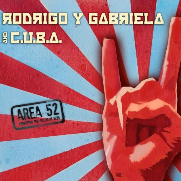 Rodrigo y Gabriela : Area 52