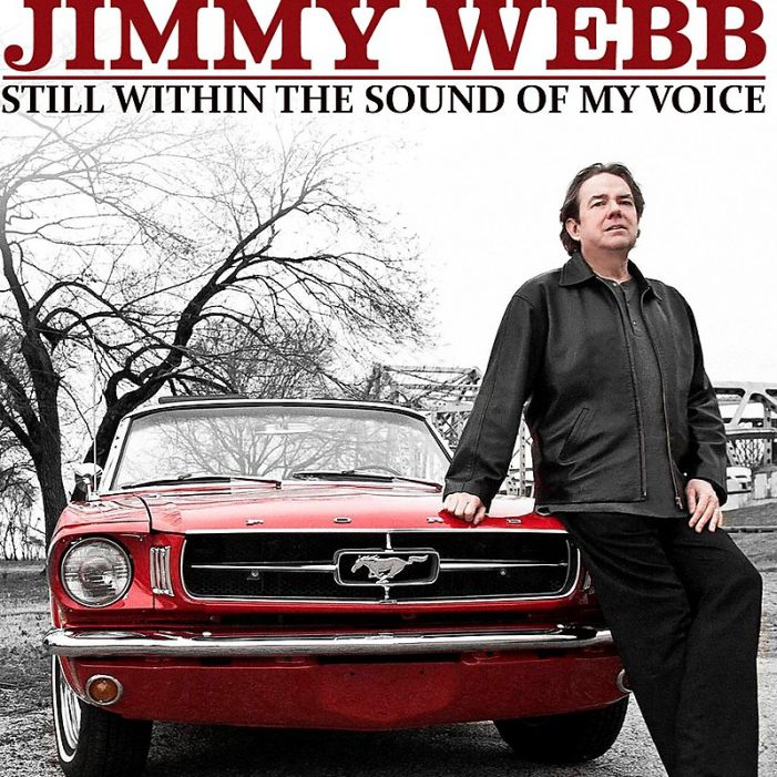 Stream Jimmy Webb's New Star-Studded Duets Album 'Still Within the Sound of My Voice' (Pre-Order)