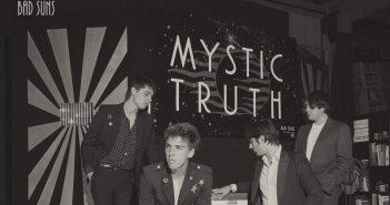 bad suns mystic truth
