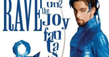 Prince Rave Un2 the Joy Fantastic