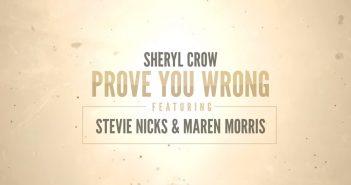 sheryl crow prove you wrong