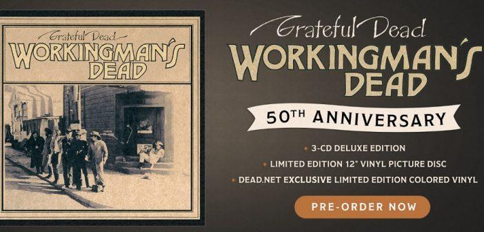 grateful dead workingman's dead 50th