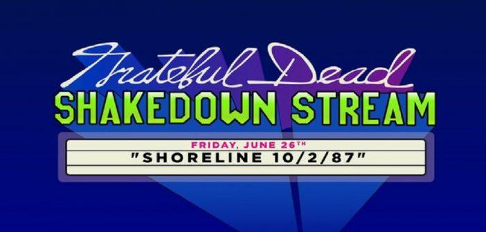 grateful dead shakedown stream shoreline 1987